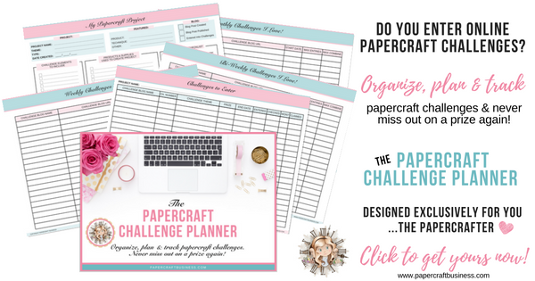 Do you enter your projects in online papercraft challenges? The Papercraft Challenge Planner helps you to organize, plan & track papercraft challenges. Save time & never miss out on a prize again! Grab yours today!