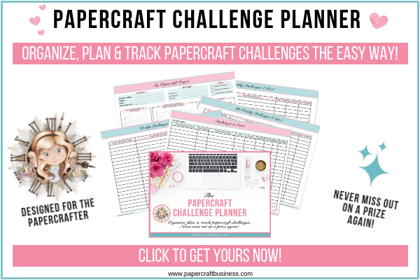 Papercraft Challenge Planner - Papercraft Business - Blog1